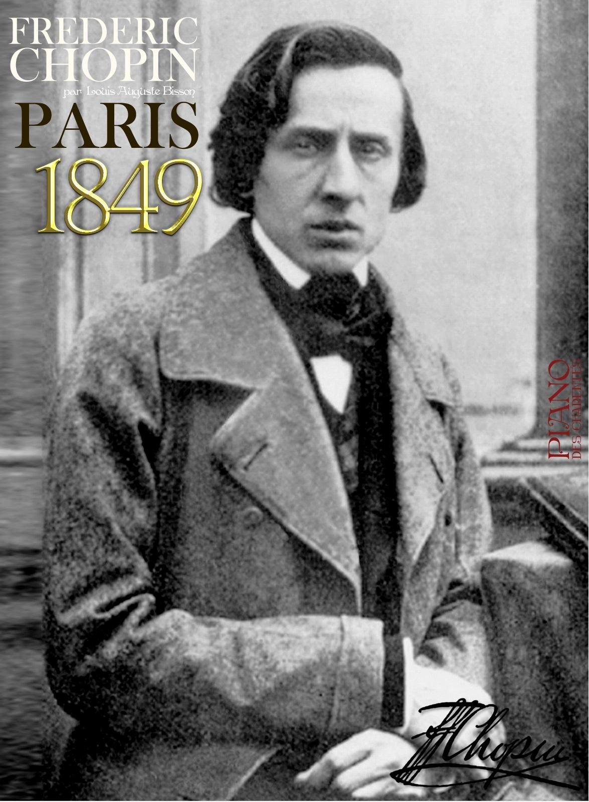 Frédéric CHOPIN 1849 par Louis Auguste Bisson
